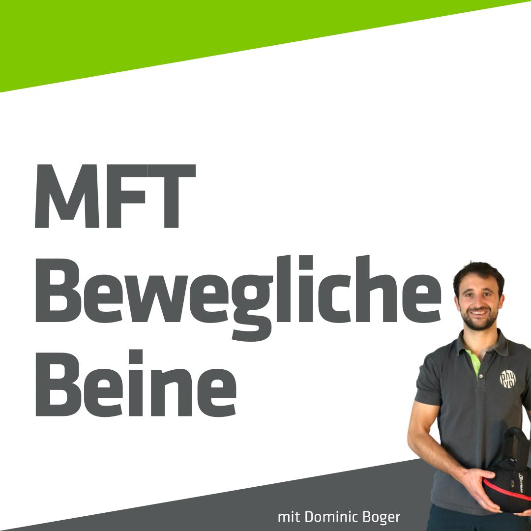 MFT - Bewegliche Beine